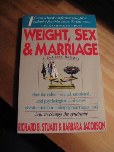 9780671670085: Weight, Sex, and Marriage: A Delicate Balance
