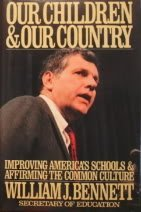 9780671670627: Our children and our country: Improving America's schools and affirming the common culture