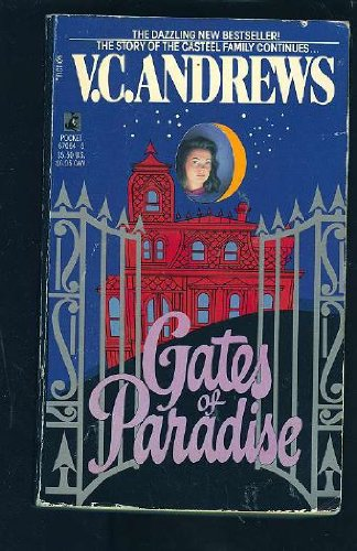 Gates of Paradise (The Casteel Family): V.C. Andrews