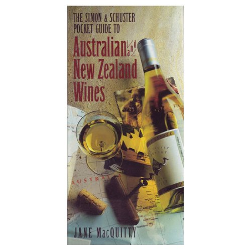 Simon & Schuster Pocket Guide to Australian & New Zealand Wines: Macquitty, Jane