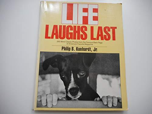 Life Laughs Last (0671670921) by Philip B. Kunhardt