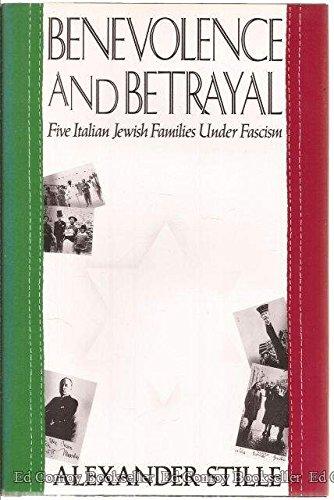 9780671671525: Benevolence and Betrayal: Five Italian Jewish Families Under Fascism