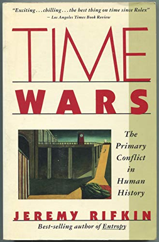 9780671671587: Time Wars: The Primary Conflict in Human History
