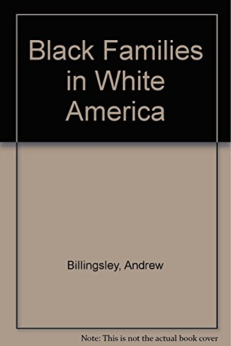 9780671671624: Black Families in White America