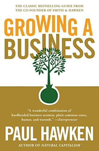 Growing a Business: Hawken, Paul
