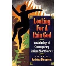 9780671671778: Looking for a Rain God: An Anthology of Contemporary African Short Stories