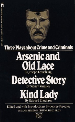 3 Plays about Crime and Criminals: Freedley, George
