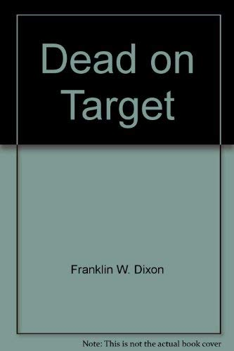 9780671672584: Dead on Target