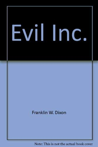 9780671672591: Evil Incorporated (Hardy Boys Casefiles, Case 2)