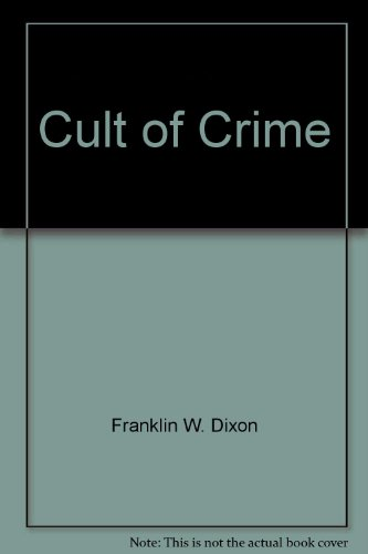 9780671672607: Cult of Crime (Hardy Boys Casefiles, Case 3)