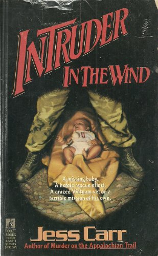 Intruder in the Wind: Carr