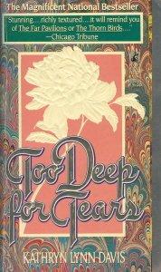 TOO DEEP FOR TEARS (9780671672690) by Kathryn Lynn Davis