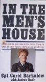 9780671673123: In the Men's House: An Inside Account of Life in the Army by One of West Point's First Female Graduates