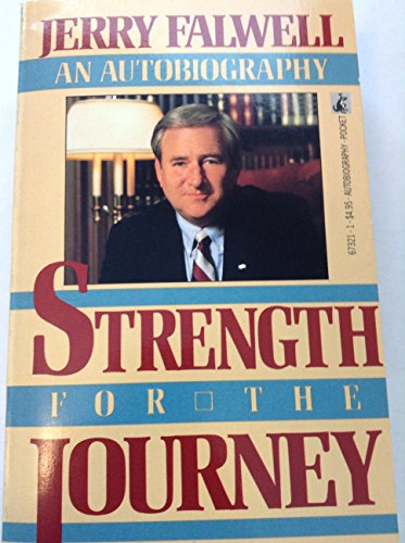 Strength for the Journey: Falwell, Jerry