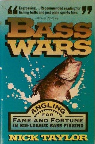 9780671673376: Bass Wars: A Story of Fishing, Fame and Fortune