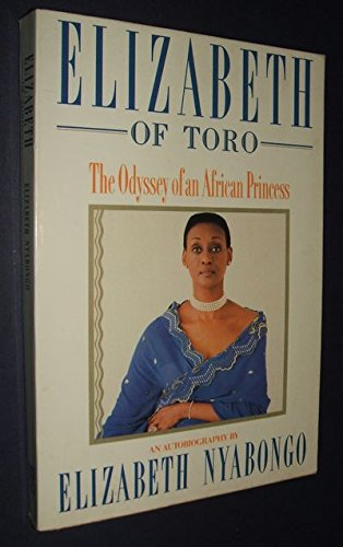 9780671673963: Elizabeth of Toro: The Odyssey of an African Princess