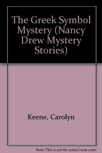 The GREEK SYMBOL MYSTERY NANCY DREW #60: Carolyn Keene