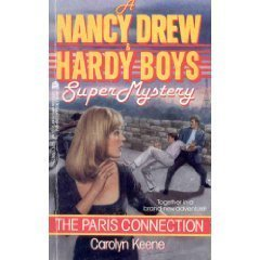 The Paris Connection (Nancy Drew & Hardy: Carolyn Keene