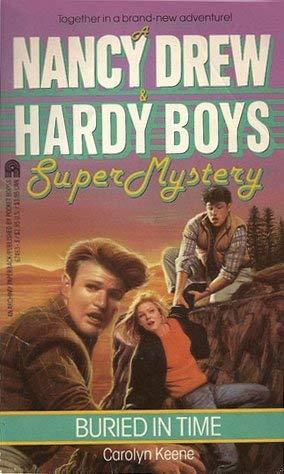 Buried in Time (Nancy Drew & Hardy: Carolyn Keene