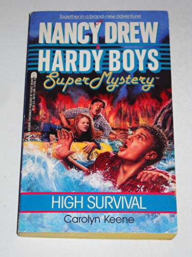 High Survival (Nancy Drew & Hardy Boys: Carolyn Keene