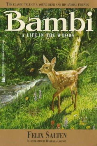 Bambi, A Life in the Woods: Salten, Felix