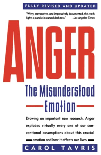 9780671675233: Anger: The Misunderstood Emotion
