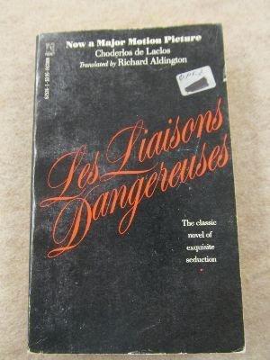 Les Liaisons Dangereuses: De Laclos, Choderlos;