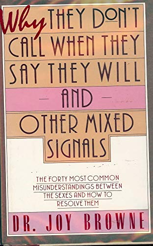 9780671675325: Why They Don't Call When They Say They Will...and Other Mixed Signals