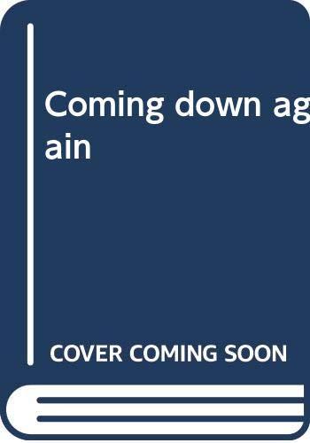 9780671675370: Coming down again