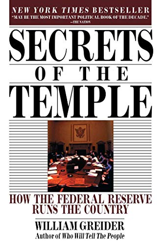 9780671675561: Secrets of the Temple: How the Federal Reserve Runs the Country