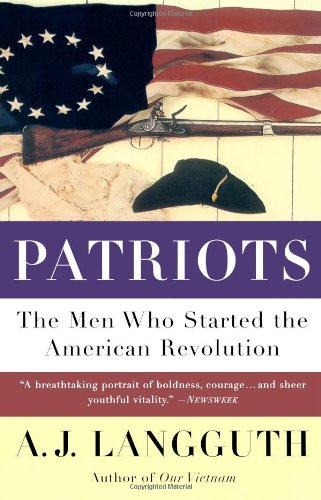 9780671675622: Patriots: The Men Who Started the American Revolution