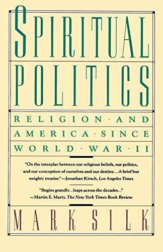 9780671675639: Spiritual Politics: Religion and America Since World War II (Touchstone Books)