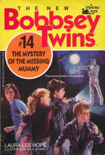 Mystery of the Missing Mummy, The (The New Bobbsey Twins #14) (0671675958) by Laura Lee Hope