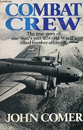 Combat Crew: John Comer