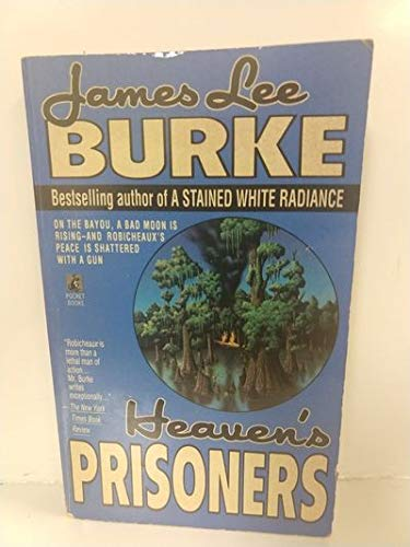 Heaven's Prisoners (Dave Robicheaux Mysteries) (0671676296) by James Lee Burke