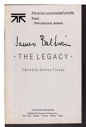 9780671676513: James Baldwin: The Legacy (A Touchstone book)