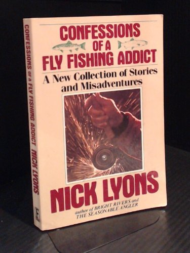 9780671676537: Confessions of a Fly Fishing Addict