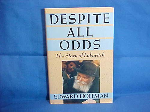 9780671677039: Despite All Odds: The Story of Lubavitch