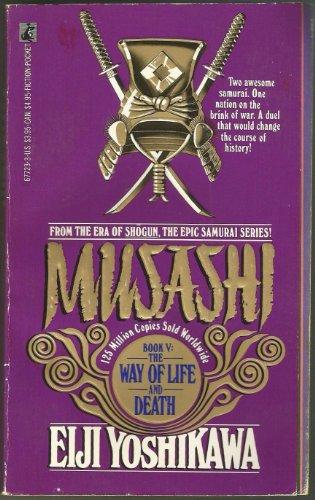 The Way of Life and Death (Musashi Book 5): Eiji Yoshikawa