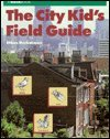 9780671677466: The City Kid's Field Guide (Novabook)