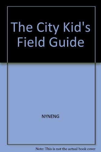 9780671677497: The city kid's field guide (A Novabook)