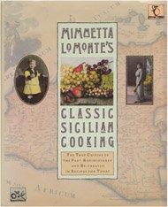 CLASSIC SICILIAN COOKBOOK COOK BOOK: Lo Monte, Mimmetta