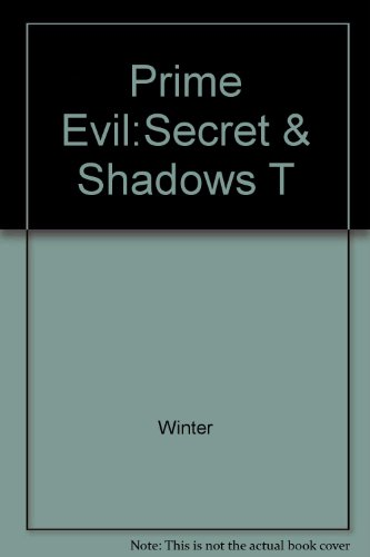 Prime Evil: Secrets and Shadows: Winter, Douglas E.