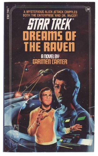 DREAMS OF THE RAVEN: STAR TREK #34: Carmen Carter