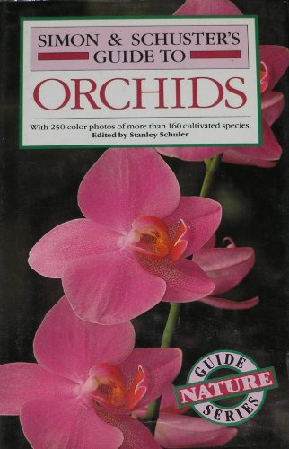 9780671677978: Simon & Schuster's Guide to Orchids