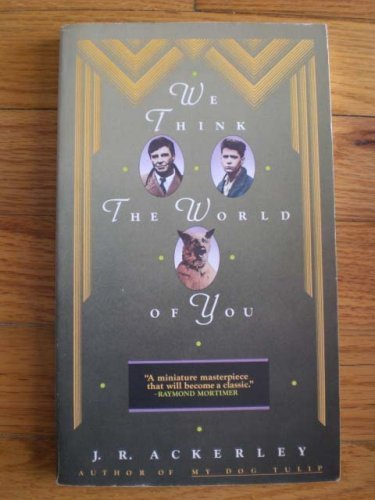 Stock image for We Think the World of You for sale by Bayside Books