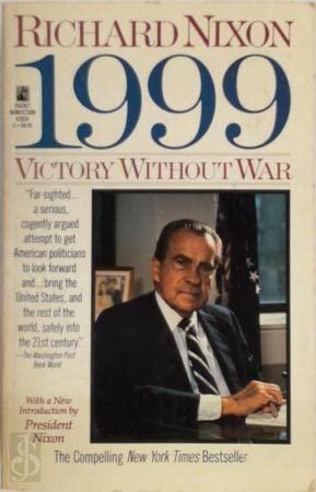9780671678340: 1999: Victory Without War : Richard Nixon