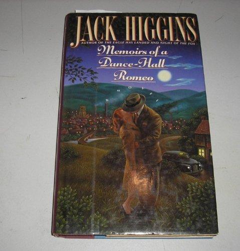 Memoirs of a Dance Hall Romeo: Higgins, Jack