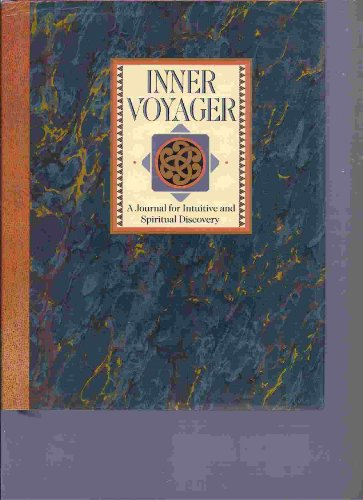 Inner Voyager: A Journal for Intuitive and Spiritual Discovery