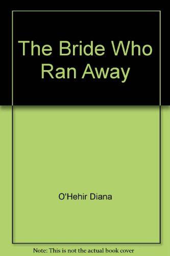 9780671678470: The BRIDE WHO RAN AWAY